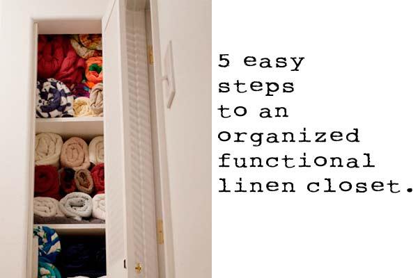 Steps to an Organized Linen Closet