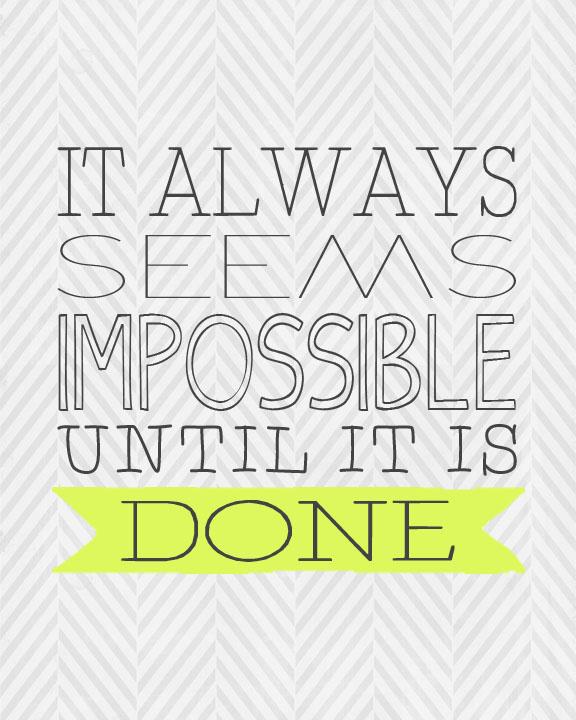 """Until It is Done"" Printable"