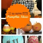 10 No Carve Cute Pumpkin Ideas