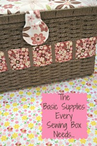 The Basic Supplies every Sewing Basket Needs