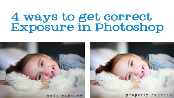 4 tips for exposure correction in Photoshop