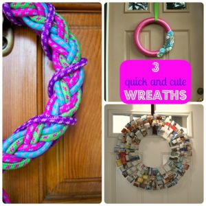 3 Cute and Quick Wreaths that you can make during nap time.
