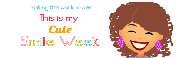 Smile Week at Making the World Cuter.
