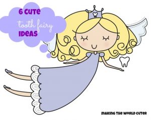 6 Cute Tooth Fairy Ideas