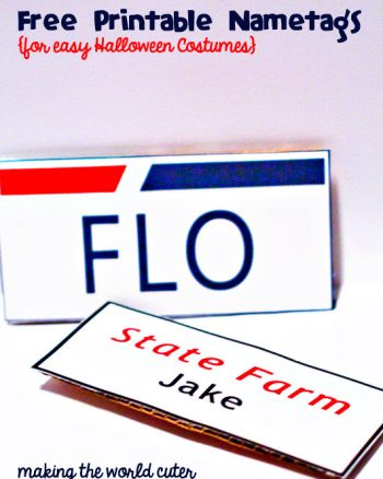 DIY nametags for last minute Halloween costumes. It's Jake from State Farm and Flo. Free Printables | Making the World Cuter