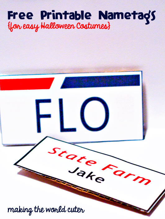DIY name tags for last minute Halloween costumes. It's Jake from State Farm and Flo. Free Printables | Making the World Cuter