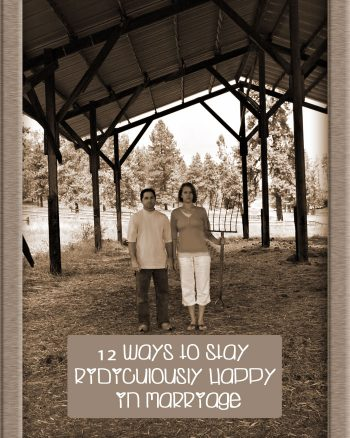 12 Ways to Stay Ridiculously Happy in Marriage | Making the World Cuter