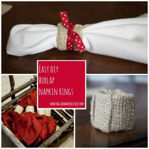 DIY Burlap Napkin Rings | Making the World Cuter