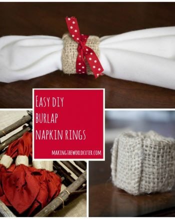 DIY Burlap Napkin Rings | Making the World Cuter
