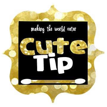 http://makingtheworldcuter.com/wp-content/uploads/2014/01/Cute-Tip.jpg