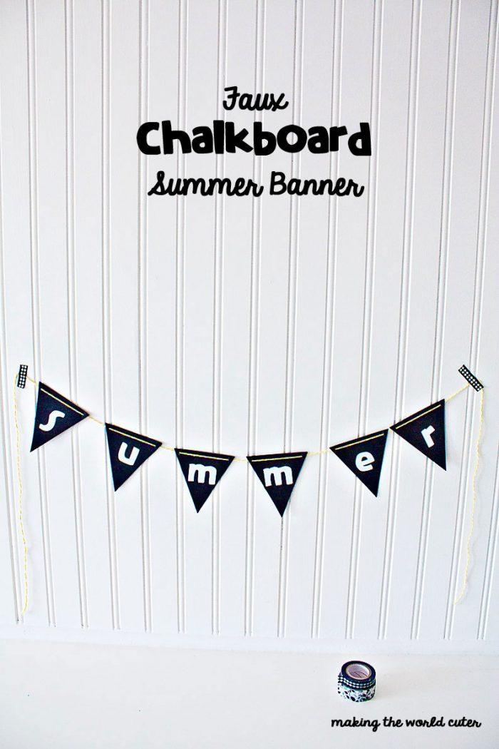 Faux Chalkboard Summer Banner