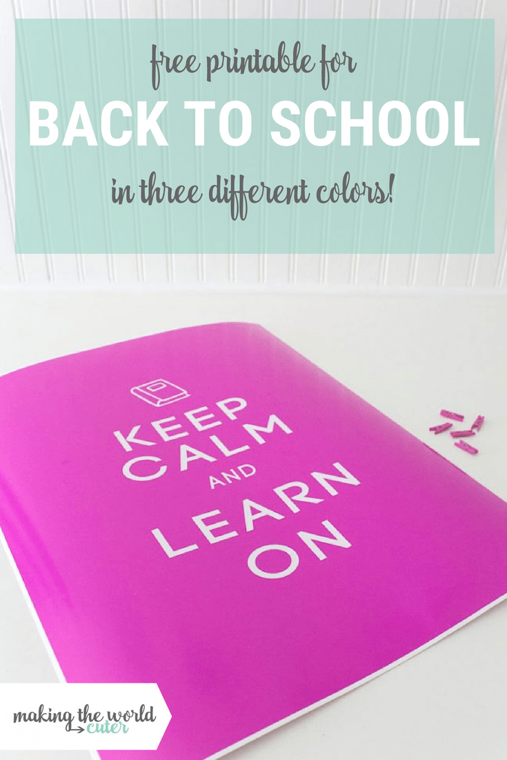 "Back to School Printable Sign for Homework Station or Classroom. 3 Different Colors ""Keep Calm and Learn On"""