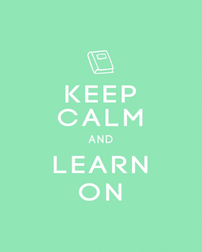 Keep Calm and Learn On Back to School Printable Poster in Mint