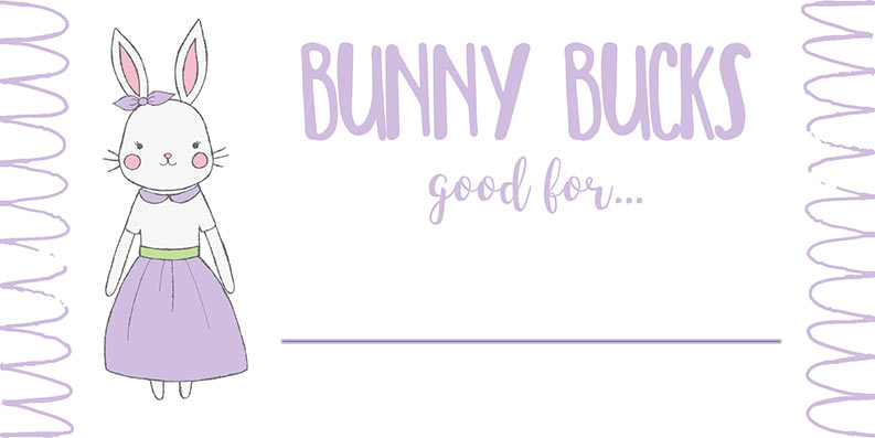 Bunny Bucks Girl Bunny Free printable for kids reward coupons