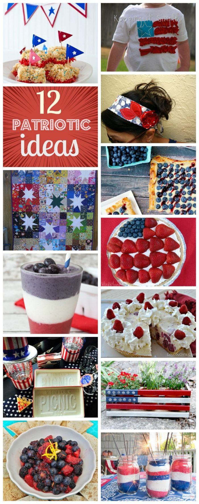 12 Patriotic Ideas perfect for Memorial Day or Independence day...