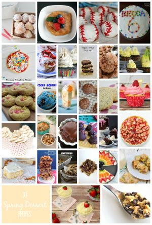30 Dessert Recipes perfect for Spring parties, graduations and just when you have a sweet tooth!