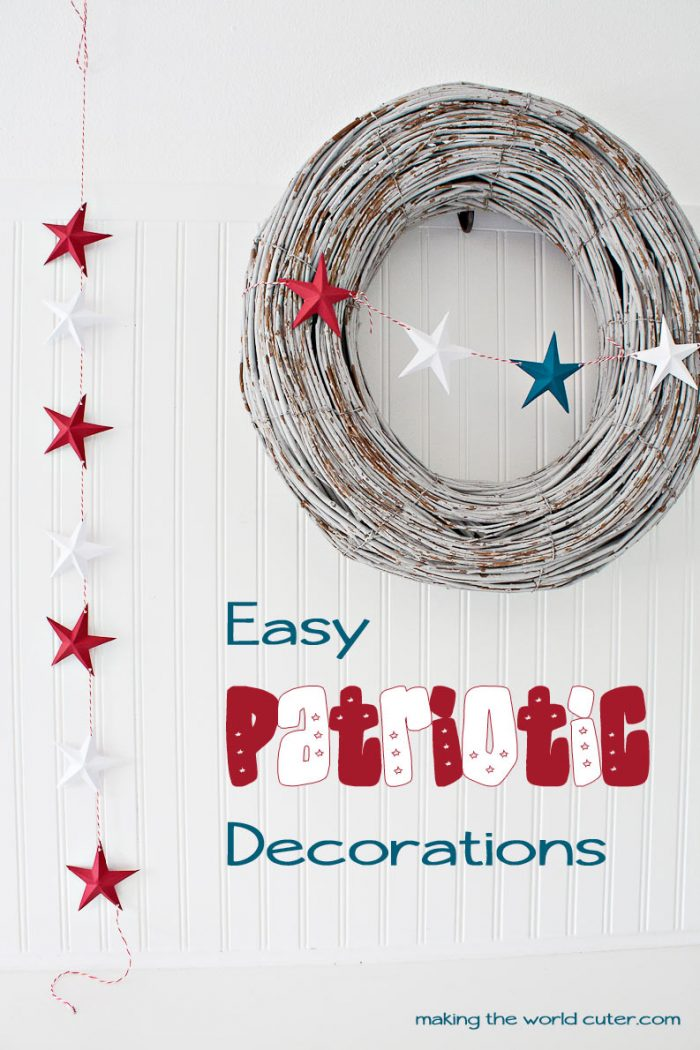 http://makingtheworldcuter.com/wp-content/uploads/2015/06/Easy-Patriotic-Decorations-fourth-of-july-700x1050.jpg