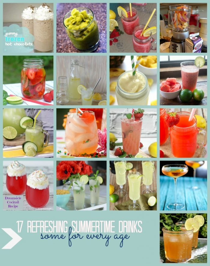 17 Refreshing Summertime Drinks, some virgin...some not so virgin. Something for everybody!