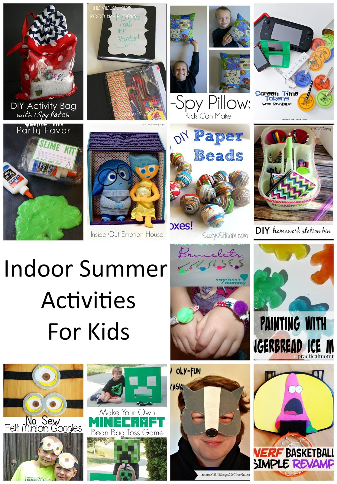 Indoor Summer Activities, for when it's too hot to play outside.
