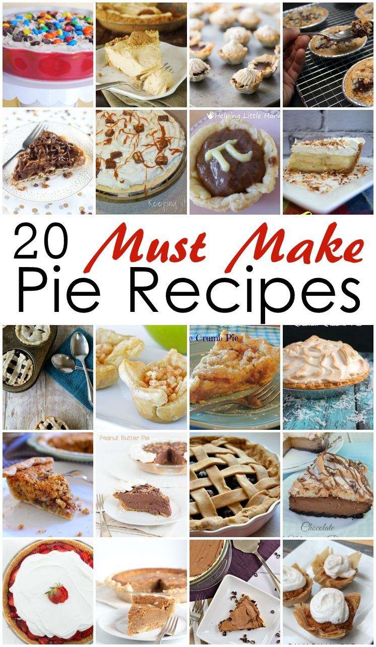 20 Must Make Pie Recipes...perfect for Thanksgiving desserts