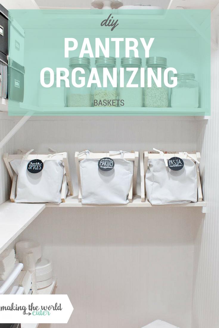 DIY Pantry Organization Baskets