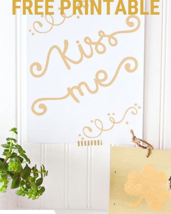 Kiss Me Free Printable St Patrick's Day Printable