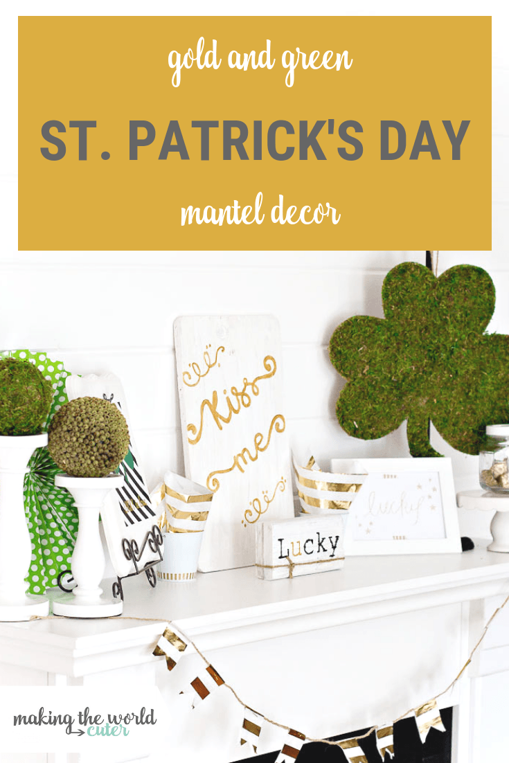 St Patrick's Mantel Decor in Gold and Green with lots of DIY projects