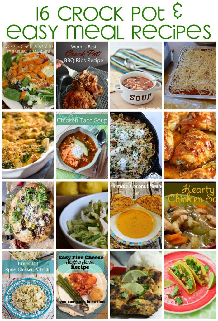 16 Crock Pot and Easy Meal Recipes