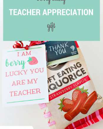 Berry Lucky Teacher Appreciation Gift and Printable Tag