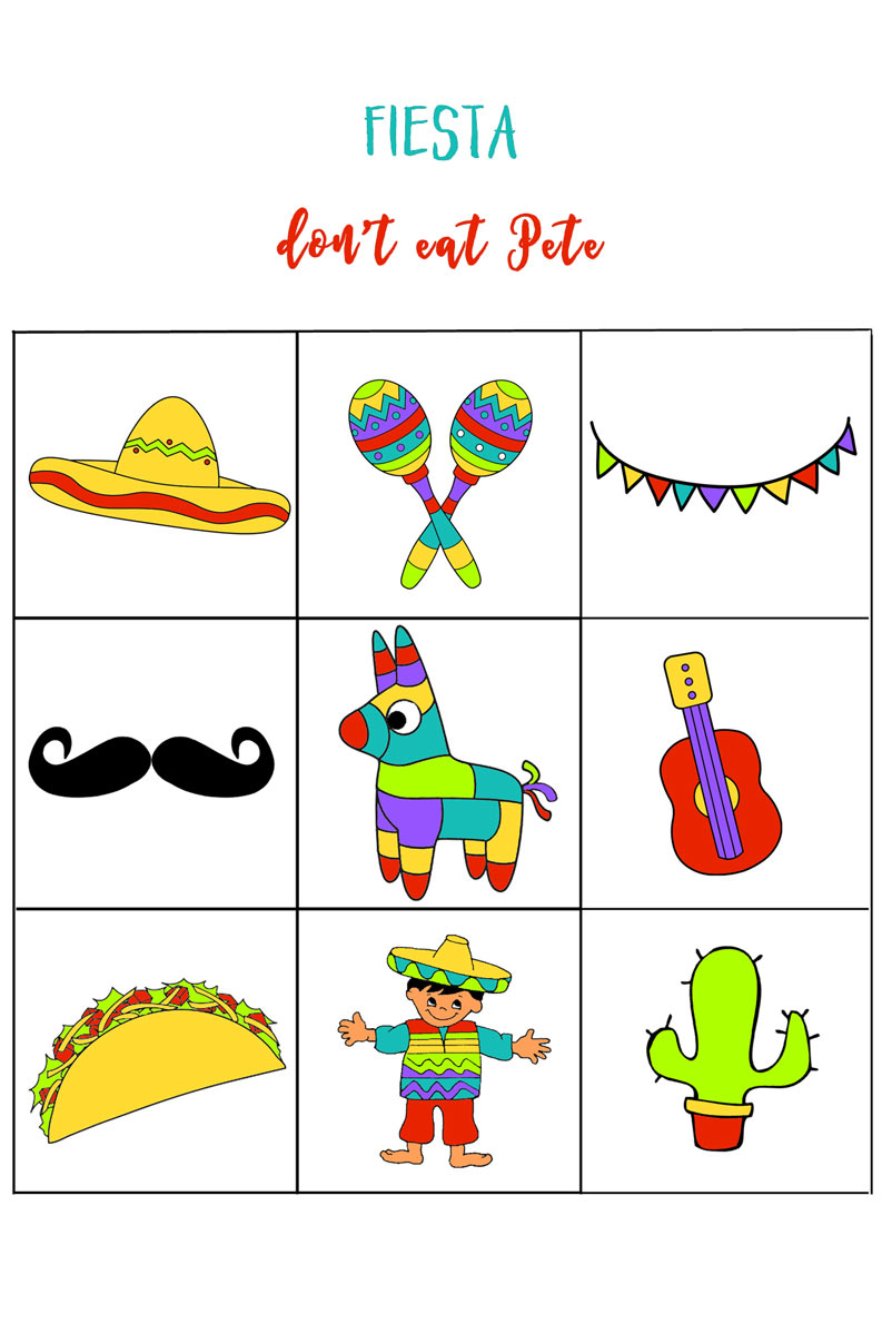 Fiesta don't eat Pete for Cinco de Mayo parties! Free printable