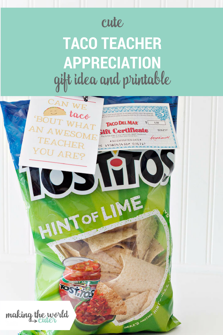 Taco Teacher Appreciation Printable and Gift Idea