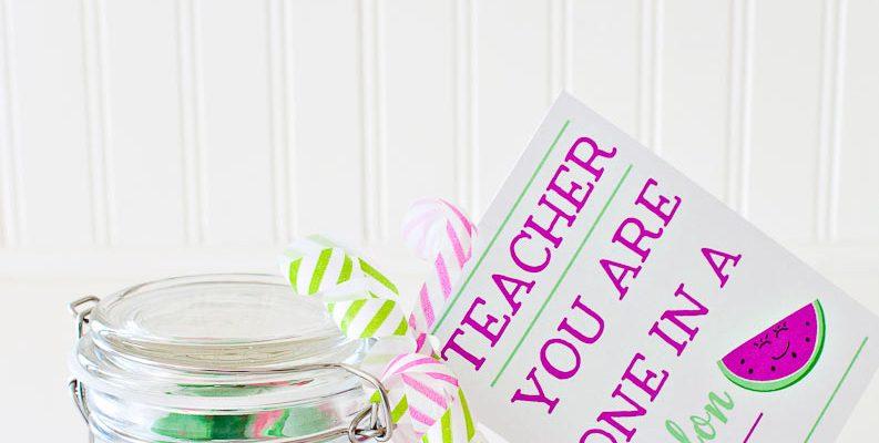 One in a Melon Teacher Appreciation