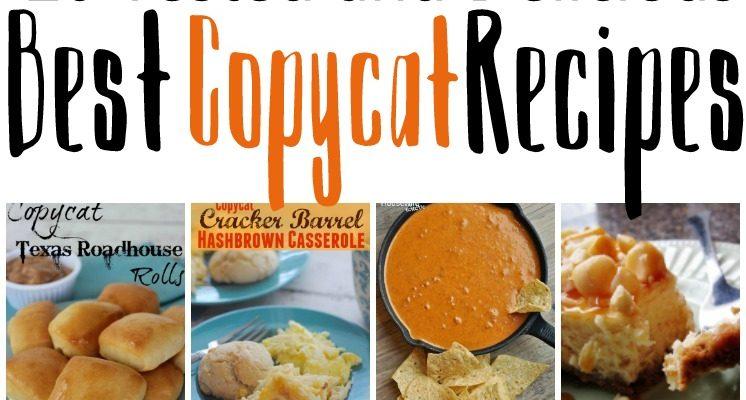20 Copycat Recipes