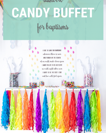 Rainbow Candy Buffet for baptisms. Simple dessert table with free printable poster and treat bags.