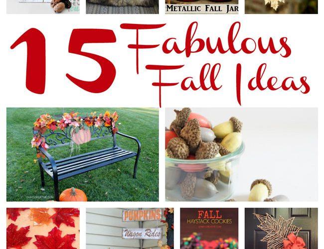 15 Fabulous Fall Ideas