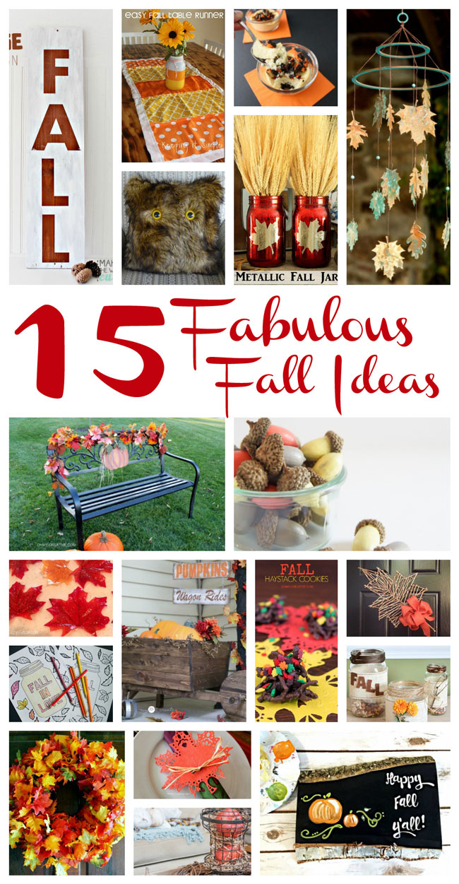 15 Fabulous Fall Ideas