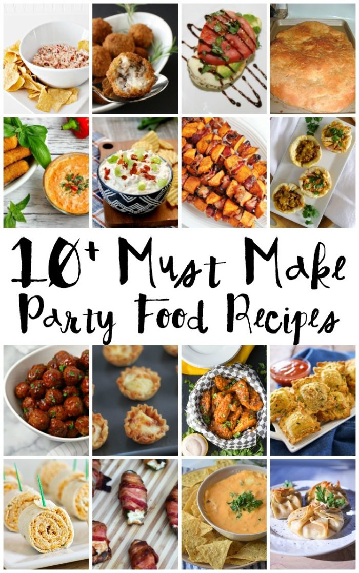 10 Must Make Party Food Recipes