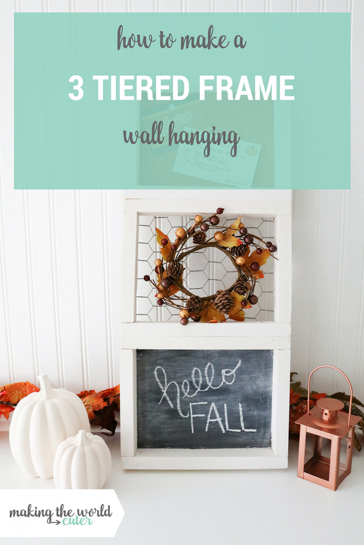 How to make a 3 Tiered Frame Wall Hanging
