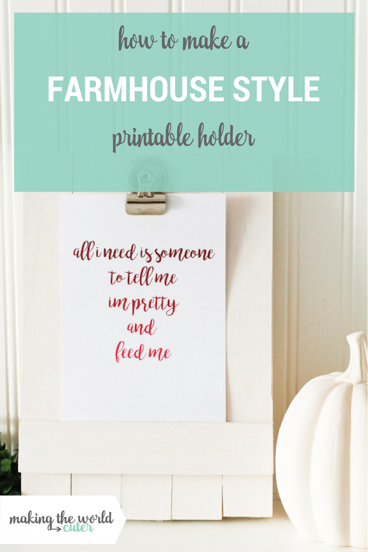 How to Make a Farmhouse Style Printable Holder