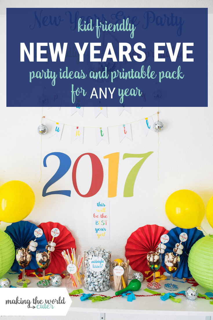 Kid Friendly New Years Eve Party Printable Pack and Ideas for ANY year!