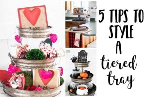 5 tips to style a tiered tray