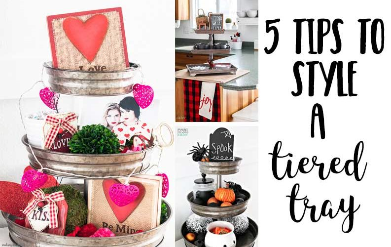 5 Tips on How to Decorate with Tiered Trays