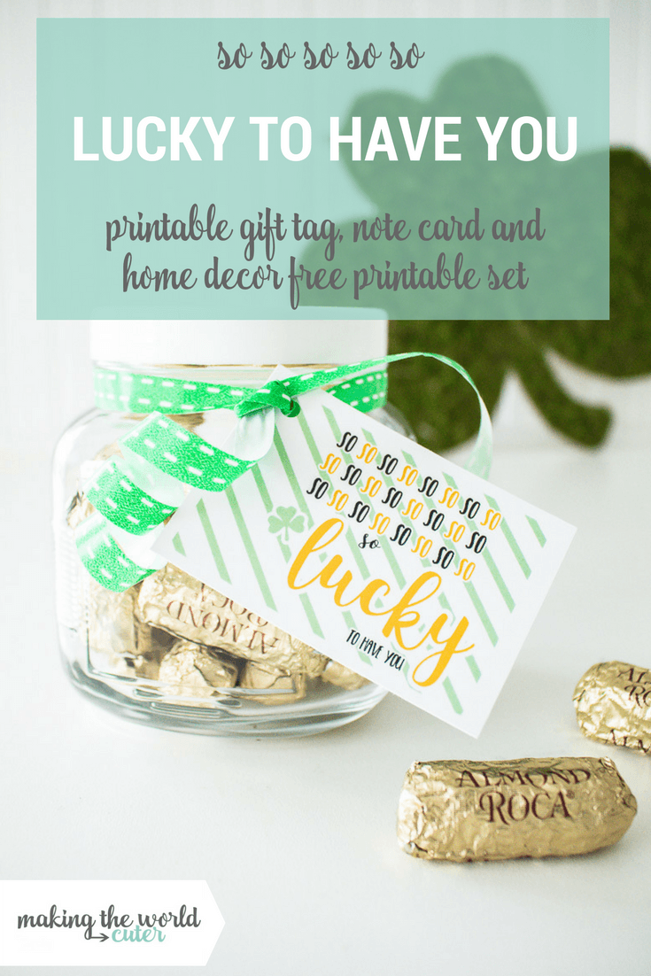 St Patricks Day Printable Set. Including Gift tag, note card, home decor and gift ideas for St. Patrick's day for kids, teachers, husbands, friends...