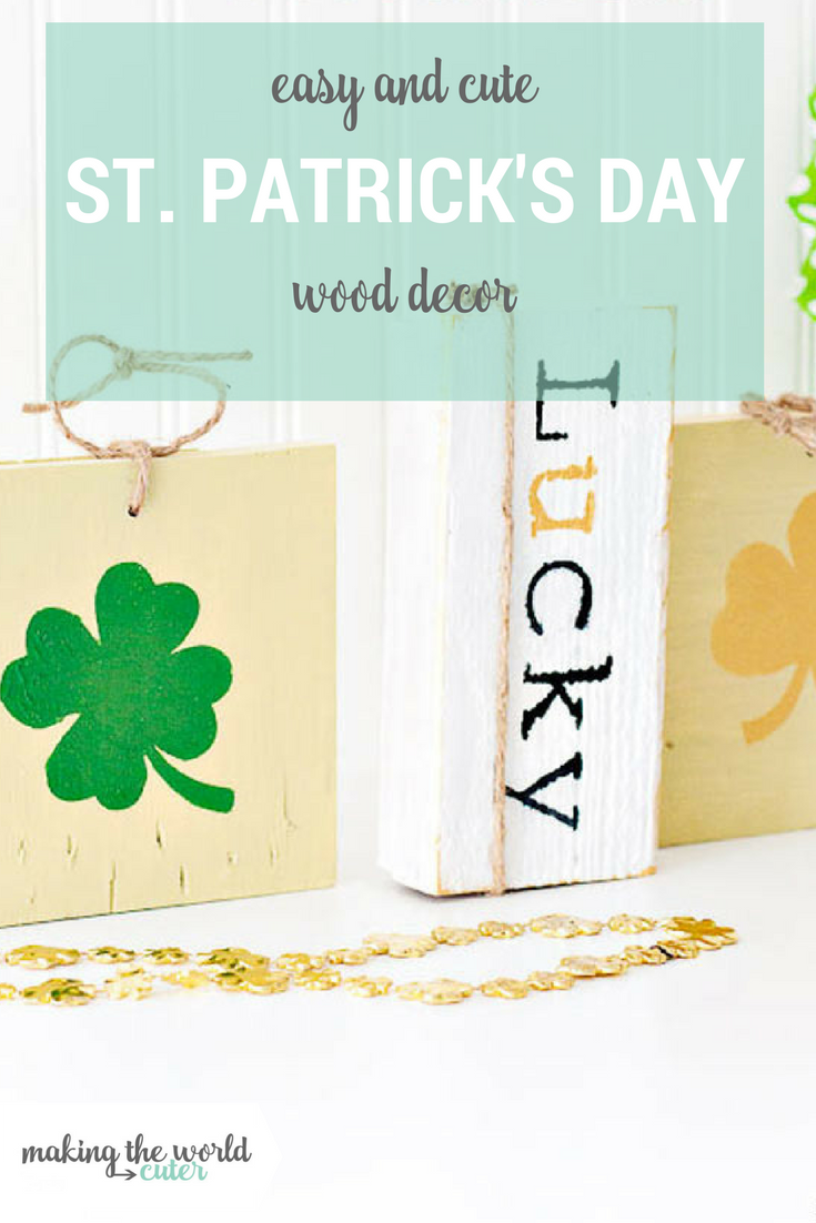 Easy St Patrick's Day decor using wood scraps and paint.