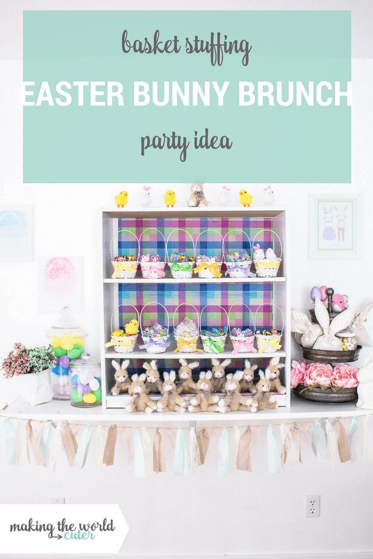 Easter Bunny Brunch | Basket Stuffing Party Idea