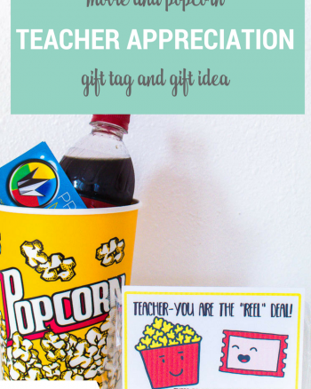 "Movie Teacher Appreciation Gift Idea and Free Printable Tag ""Teacher you are the ""reel"" deal there is no one ""butter"" than you!"""