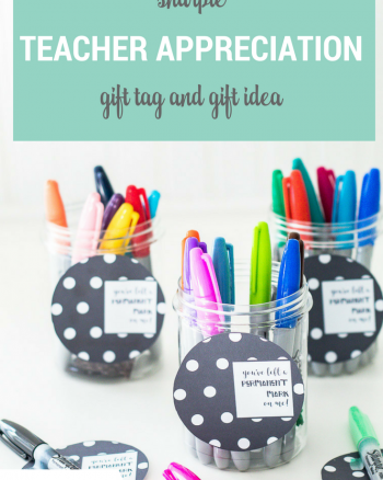 You've Left a Permanent Mark on Me! Sharpie Teacher Appreciation Gift and Printable Tags, color and black and white versions