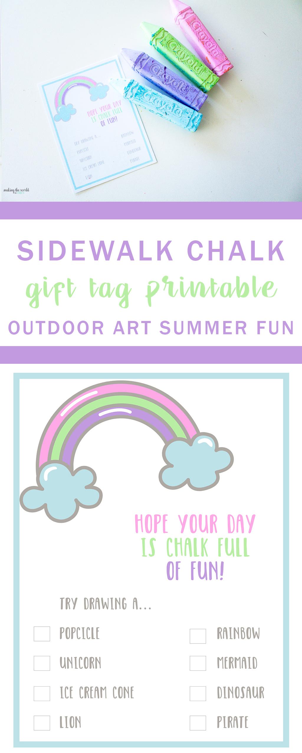 http://makingtheworldcuter.com/wp-content/uploads/2017/04/Sidewalk-Chalk-Gift-tag-printable.jpg