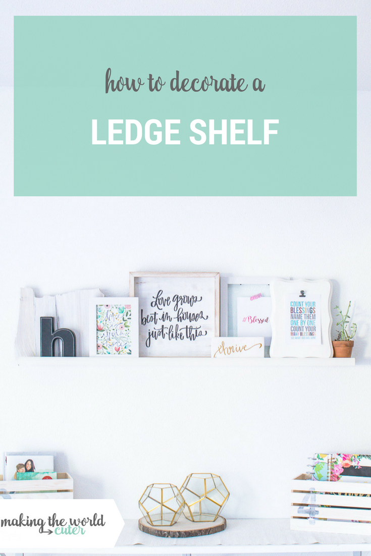 Decorate A Ledge Shelf In Living Room