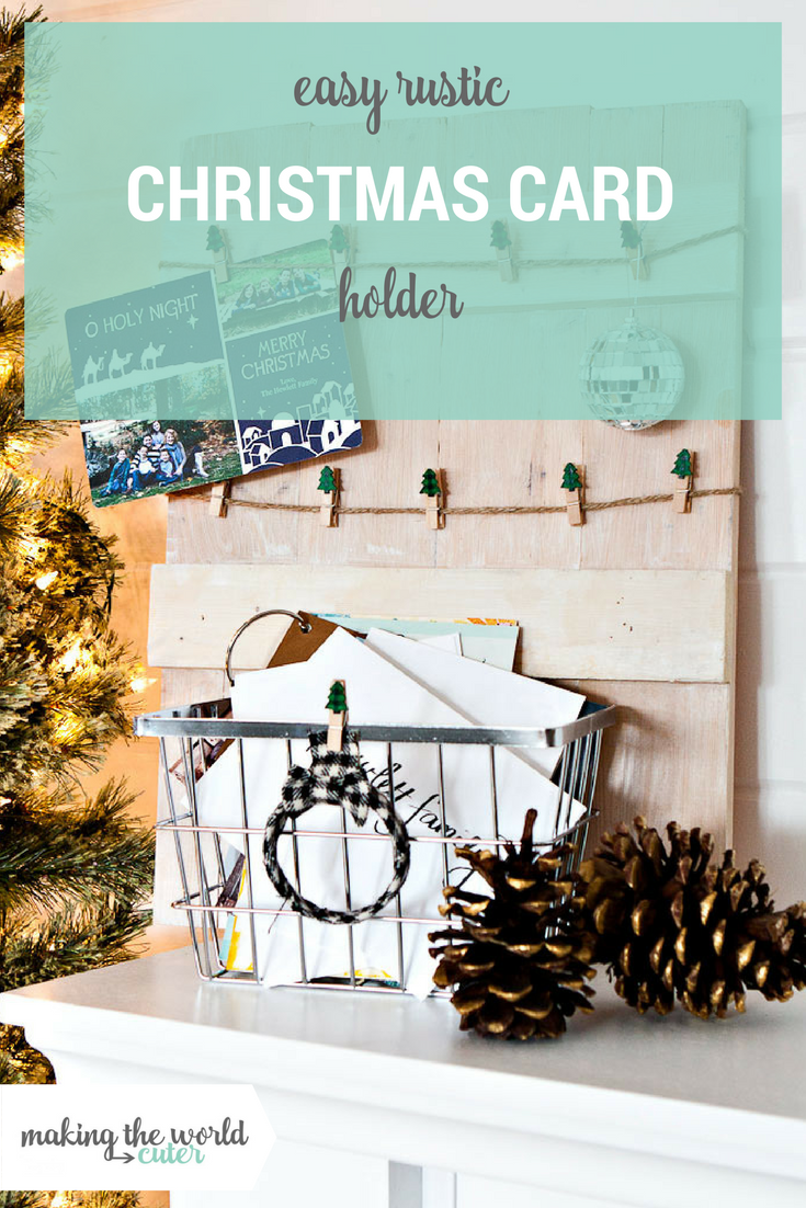 Easy DIY Rustic Christmas Card Holder